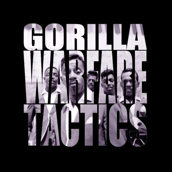 Gorilla Warfare Tactics